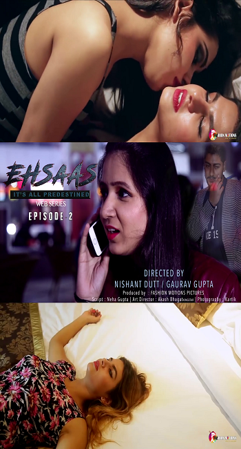 18+ EHSAAS DOSTI (2018) Hindi S01 Complete Episode [1-3] 720p Web-DL 450MB